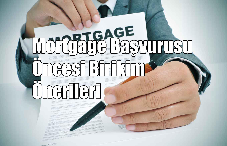 Mortgage Başvurusu Öncesi Birikim Önerileri