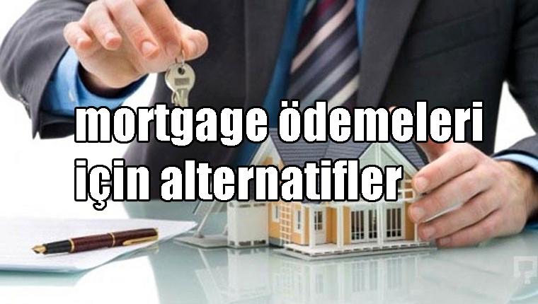 Mortgage Ödemeleri için Alternatifler