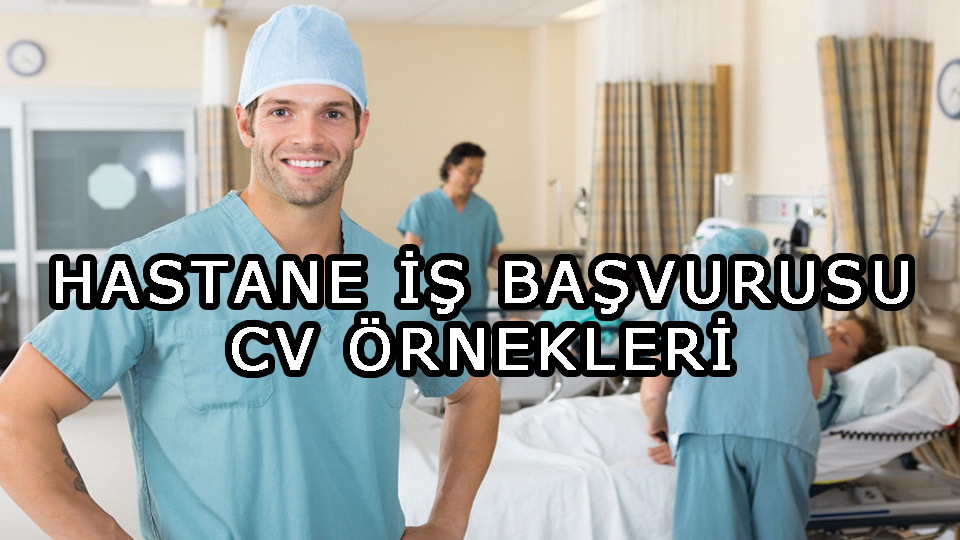 Hastane İş Başvurusu CV Örnekleri