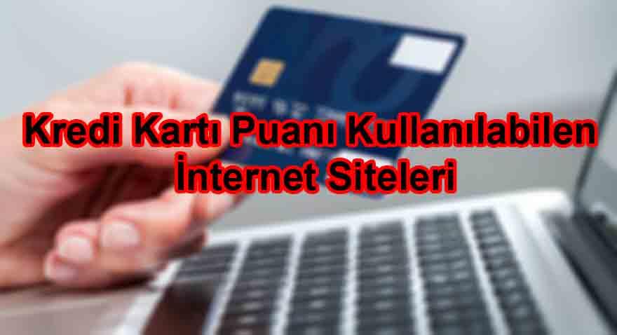 Kredi Kartı Puanı Kullanılabilen İnternet Siteleri